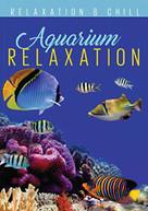 RELAX: AQUARIUM RELAXATION DVD