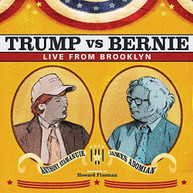 ANTHONY ATAMANUIK / JAMES  ADOMIAN - TRUMP VS BERNIE: THE DEBATE ALBUM VINYL