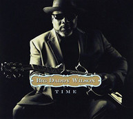 BIG DADDY WILSON - TIME (DIGIPAK) (IMPORT) CD