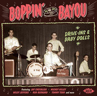 BOPPIN BY THE BAYOU: DRIVE -INS & BABY DOLLS / VAR CD