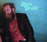 JACK GRELLE - GOT DRESSED UP TO BE LET DOWN CD