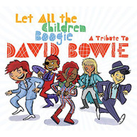 LET ALL THE CHILDREN BOOGIE: TRIB TO DAVID / VAR CD
