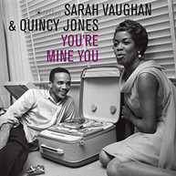 SARAH VAUGHAN / QUINCY  JONES - YOU'RE MINE YOU (GATE) (180GM) VINYL