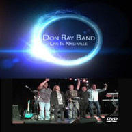 DON RAY BAND - LIVE IN NASHVILLE DVD
