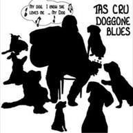 TAS CRU - DOGGONE BLUES CD