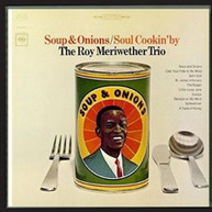 ROY MERIWETHER - SOUP & ONIONS / SOUL COOKIN' BY CD