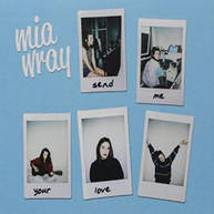 MIA WRAY - SEND YOUR LOVE CD