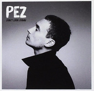 PEZ - DON'T LOOK DOWN CD