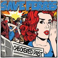 SAVE FERRIS - CHECKERED PAST (DIGIPAK) CD