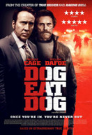 DOG EAT DOG (UK) DVD