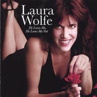 LAURA WOLFE - HE LOVES ME HE LOVES ME NOT CD