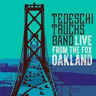 TEDESCHI TRUCKS BAND - LIVE FROM THE FOX OAKLAND CD