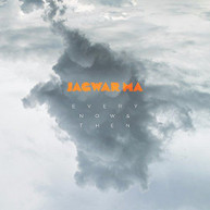 JAGWAR MA - EVERY NOW & THEN CD.