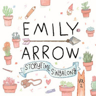 EMILY ARROW - STORYTIME SINGALONG 2 CD