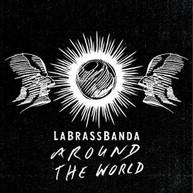 LABRASSBANDA - AROUND THE WORLD CD
