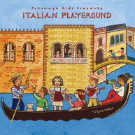 PUTUMAYO KIDS PRESENTS - ITALIAN PLAYGROUND CD