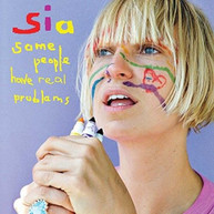 SIA - SOME PEOPLE HAVE REAL PROBLEMS VINYL