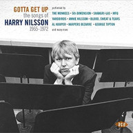 GOTTA GET UP: SONGS OF HARRY NILSSON 1965 -1972 CD
