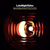 BADBADNOTGOOD - LATE NIGHT TALES: BADBADNOTGOOD CD