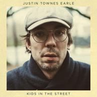 JUSTIN TOWNES EARLE - KIDS IN THE STREET VINYL