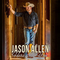 JASON ALLEN - HERE'S TO YOU CD