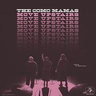 COMO MAMAS - MOVE UPSTAIRS VINYL