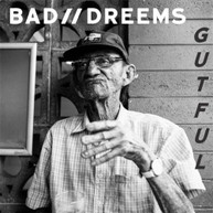 BAD//DREEMS - GUTFUL * CD