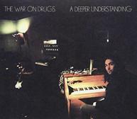 WAR ON DRUGS - DEEPER UNDERSTANDING CD