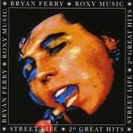 ROXY MUSIC - STREET LIFE: 20 GREATEST HITS CD