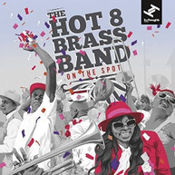 HOT 8 BRASS BAND - ON THE SPOT VINYL