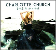 CHARLOTTE CHURCH - BACK TO SCRATCH CD