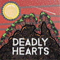 VARIOUS ARTISTS - DEADLY HEARTS * CD
