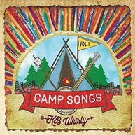 KB WHIRLY - CAMP SONGS 1 CD