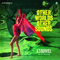 ESQUIVEL &  HIS ORCHESTRA - OTHER WORLDS OTHER SOUNDS VINYL