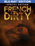 FRENCH DIRTY BLURAY