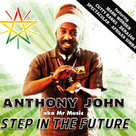 ANTHONY JOHN - STEP IN THE FUTURE CD