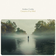 ANDREW COMBS - CANYONS OF MY MIND VINYL
