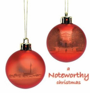 NOTEWORTHY - NOTEWORTHY CHRISTMAS CD
