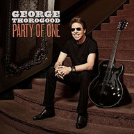 GEORGE THOROGOOD - PARTY OF ONE VINYL