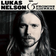 LUKAS NELSON /  PROMISE OF THE REAL - LUKAS NELSON & PROMISE OF THE REAL CD