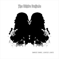 WHITE BUFFALO - DARKEST DARKS LIGHTEST LIGHTS (UK) CD