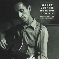 WOODY GUTHRIE - WOODY GUTHRIE: TRIBUTE CONCERTS CD