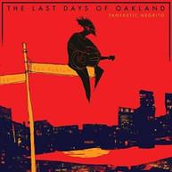 FANTASTIC NEGRITO - LAST DAYS OF OAKLAND CD