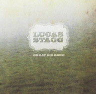 LUCAS STAGG - GREAT BIG GONE (IMPORT) CD