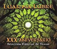 LUAR NA LUBRE - XXX ANIVERSARIO LUAR NA LUBRE CD