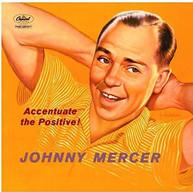 JOHNNY MERCER - ACCENTUATE THE POSITIVE VINYL