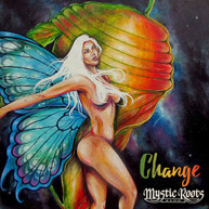 MYSTIC ROOTS BAND - CHANGE CD