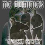 MC DOMONICK - NO PUEDEN PARARME CD