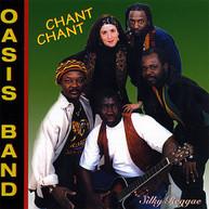 OASIS BAND - CHANT CHANT CD