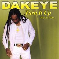 DAKEYE - TURN IT UP CD